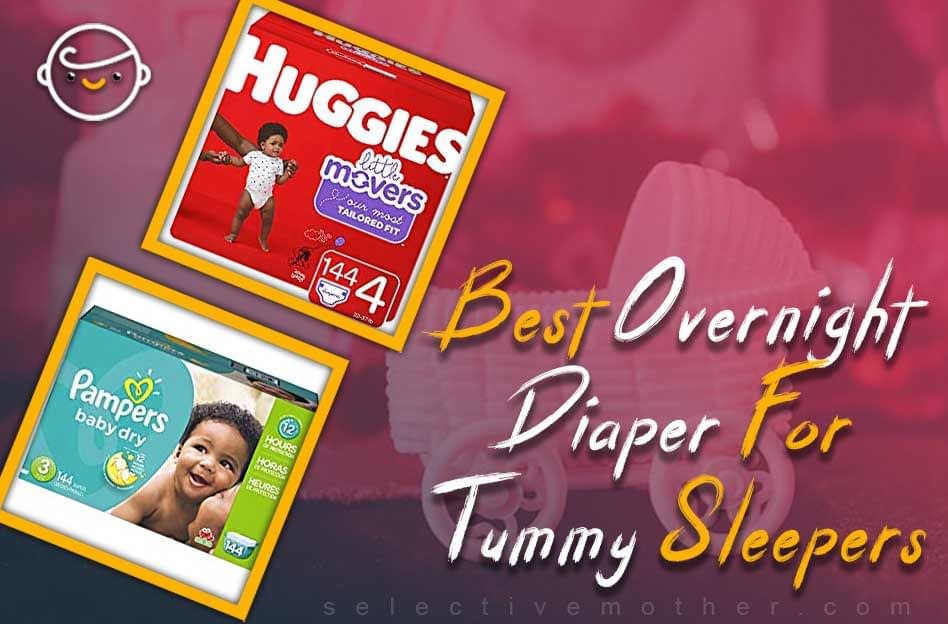 Best Overnight Diaper For Tummy Sleepers