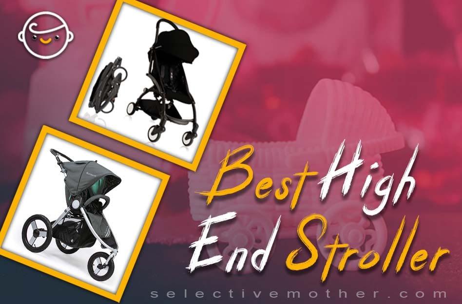 Best High End Stroller