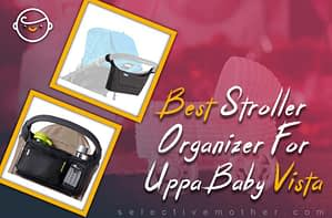 Best Stroller Organizer For Uppa Baby Vista