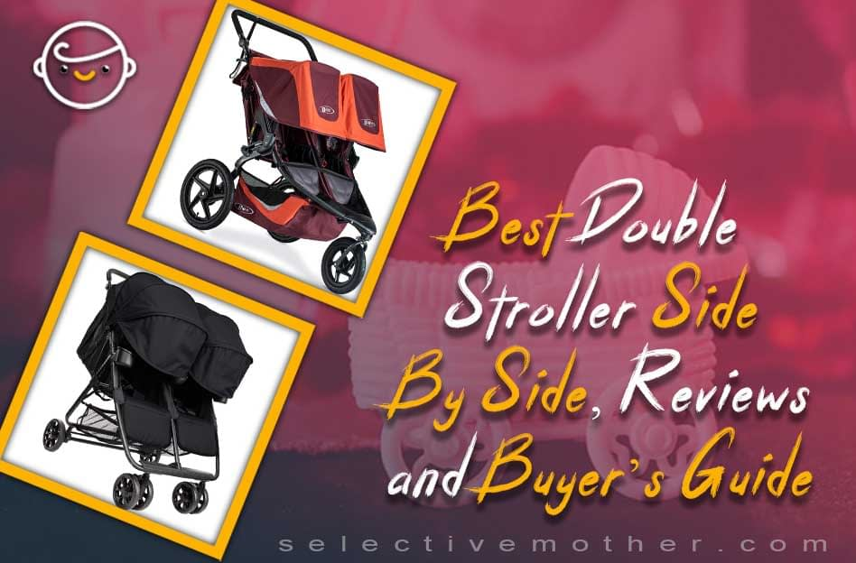 Best Double Stroller Side By Side, Reviews and Buyer's Guide