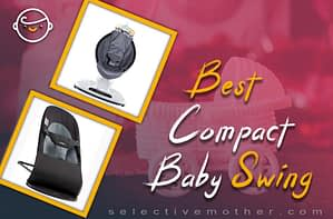 Best Compact Baby Swing