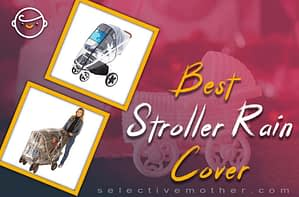 Best Stroller Rain Cover