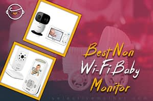 Best Non Wi-Fi Baby Monitor