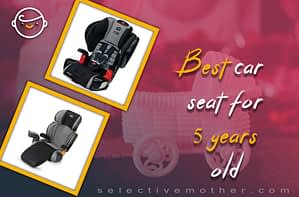 Best car seat for 5 years old