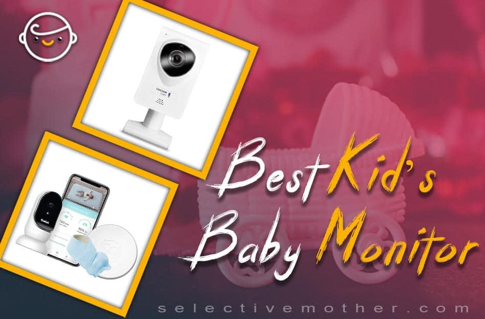 Best Kid's Baby Monitor