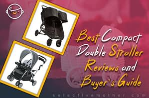 Best Compact Double Stroller, Reviews and Buyer's Guide